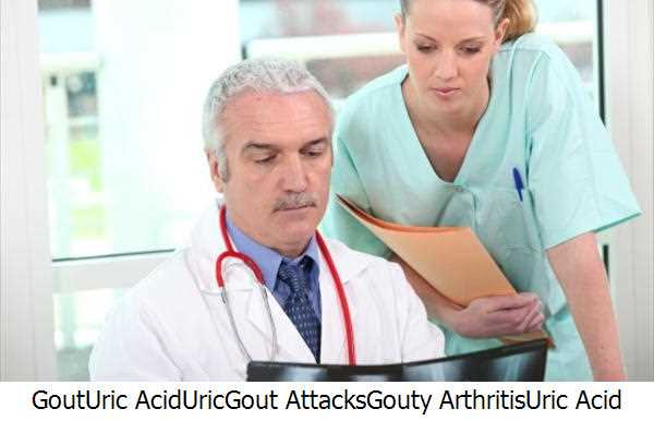 Gout,Uric Acid,Uric,Gout Attacks,Gouty Arthritis,Uric Acid Levels,Gout Diets,Gout Patients