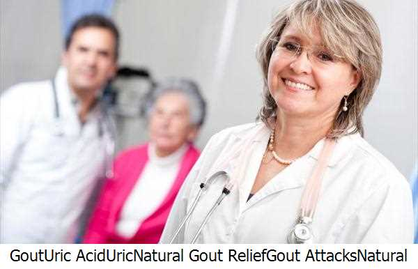 Gout,Uric Acid,Uric,Natural Gout Relief,Gout Attacks,Natural Gout