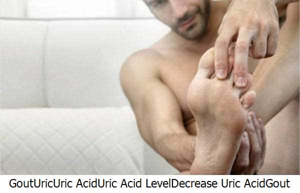 Gout,Uric,Uric Acid,Uric Acid Level,Decrease Uric Acid,Gout Treatments,Gout Patients,Gout Treatment,Gout Treatments Natural