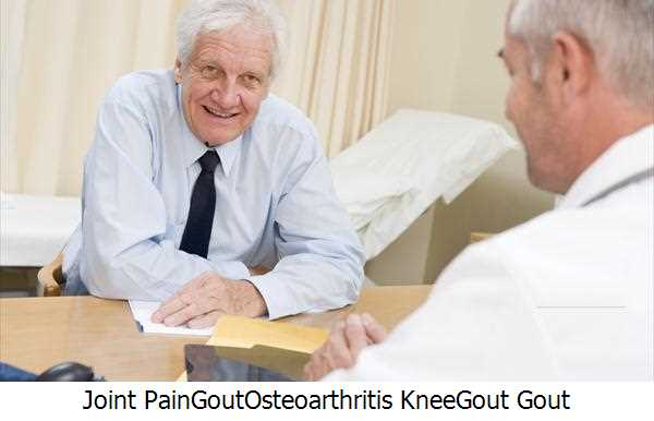 Joint Pain,Gout,Osteoarthritis Knee,Gout Gout